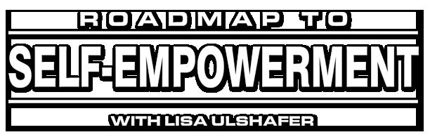 Roadmap to Self-Empowerment