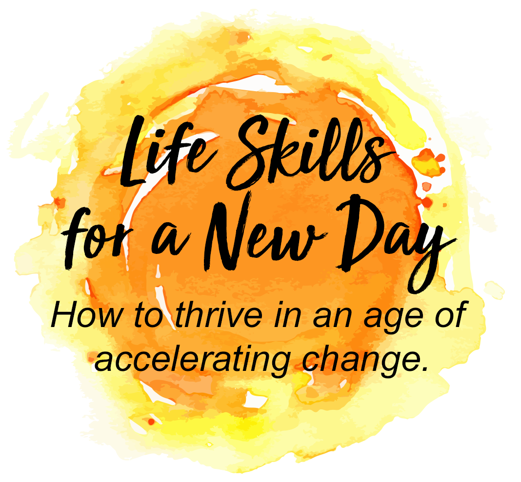 Life Skills for a New Day Workshop